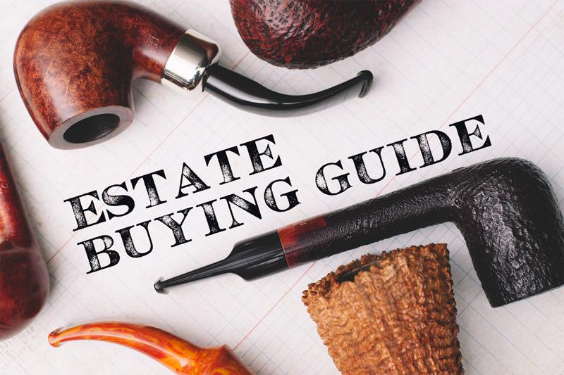 Estate Buying Guide – Smokingpipes com