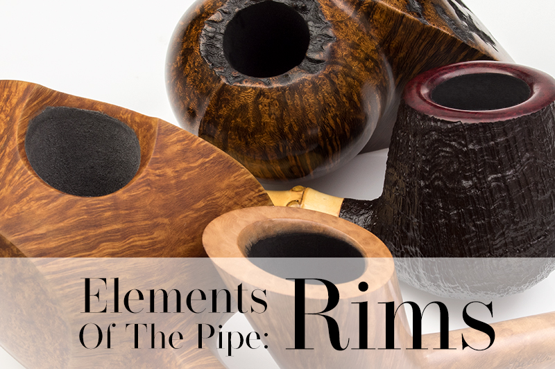 Elements of the Pipe: Rims